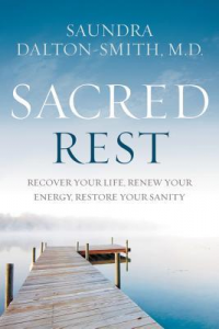 Book Review: 'Sacred Rest' by Saundra Dalton-Smith - Baptist Messenger of Oklahoma