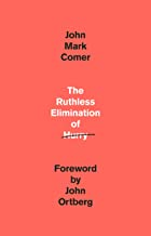 Book Review: 'The Ruthless Elimination of Hurry: How to Stay Emotionally Healthy and Spiritually Alive in the Chaos of the Modern World' by John Mark Comer - Baptist Messenger of Oklahoma 1