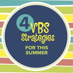 LifeWay offers VBS options for churches and families