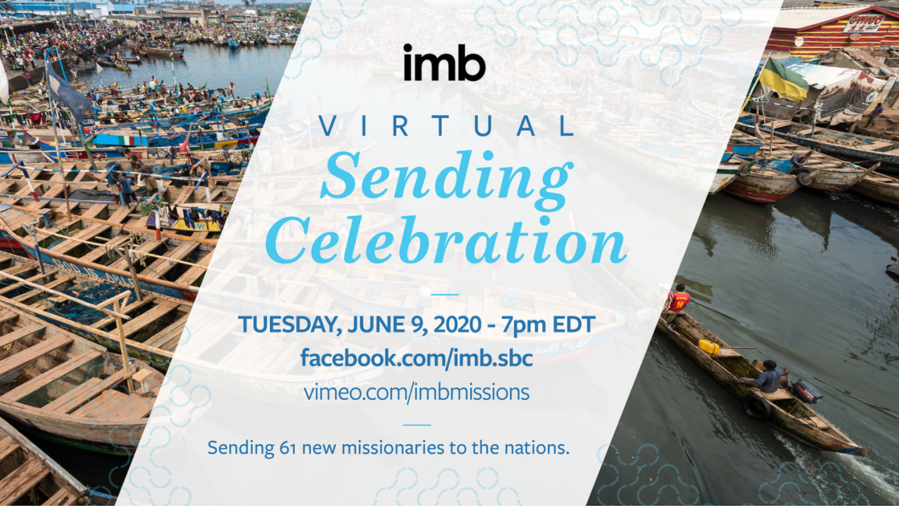 IMB's first virtual Sending Celebration scheduled for June 9