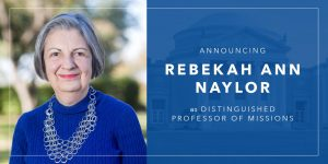 Rebekah Naylor named first female distinguished professor at Southwestern Seminary - Baptist Messenger of Oklahoma