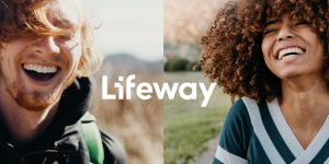 Lifeway launches new branding, website enhancements - Baptist Messenger of Oklahoma 2