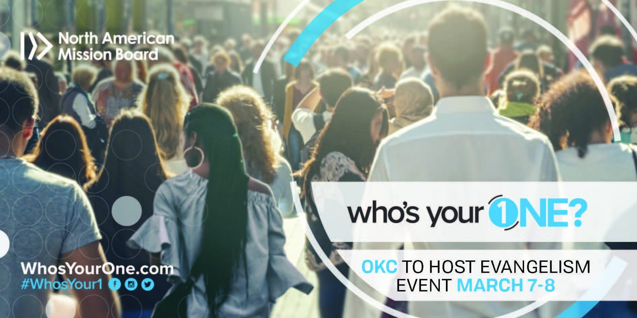 Who's Your One? OKC to host evangelism event, March 7-8