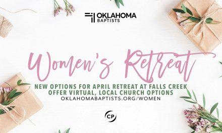 Oklahoma Baptists' Women's Retreat 2021: New options for April retreat at Falls Creek offers virtual, local church options