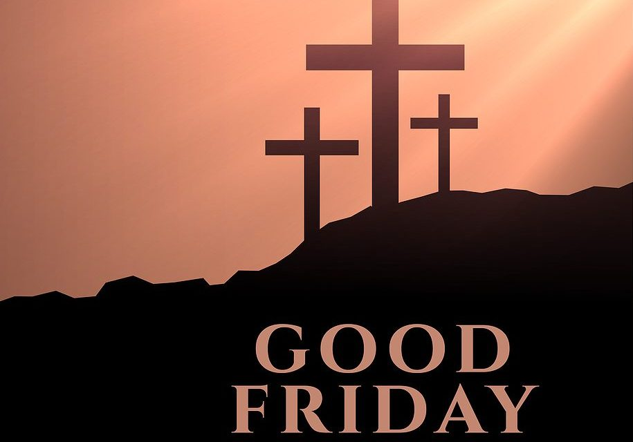 Blog: Why is 'Good Friday' good?