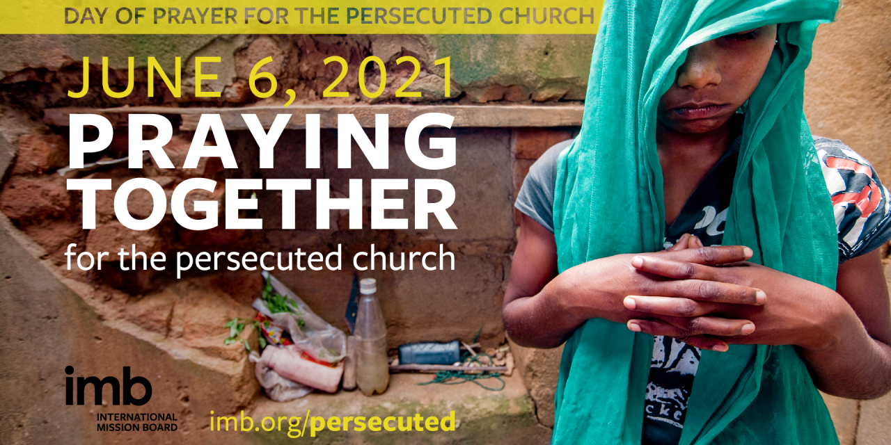 Day of Prayer for the Persecuted Church to be observed June 6