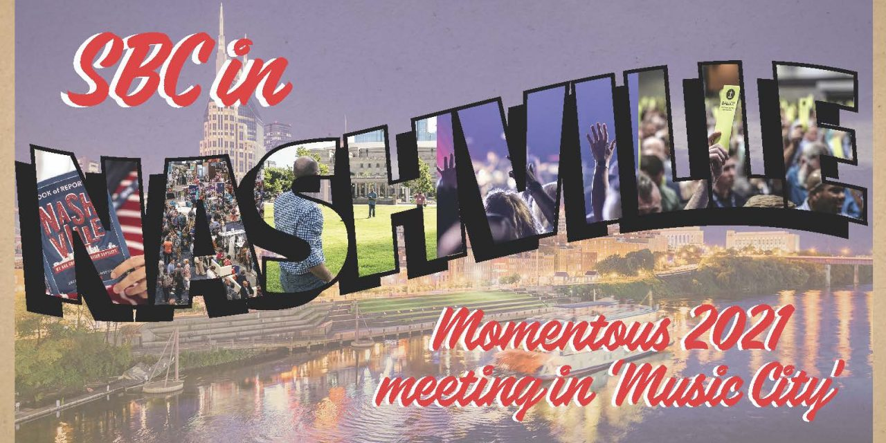 SBC in Nashville: Momentous 2021 meeting in 'Music City'