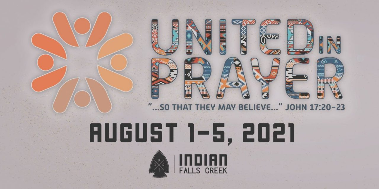 Indian Falls Creek returns in 2021, poised for ministry impact
