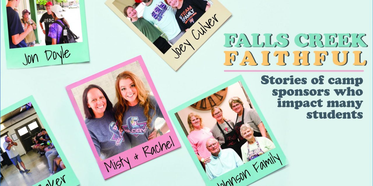 Falls Creek faithful: Stories of camp sponsors who impact many students