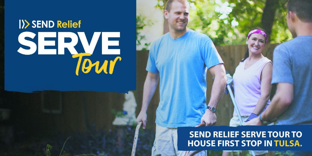 Send Relief Serve Tour to host first stop in Tulsa