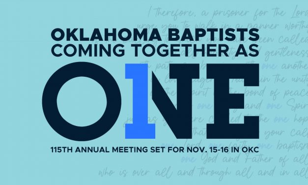 Oklahoma Baptists coming together as 'ONE': 115th Annual Meeting set for Nov. 15-16 in OKC
